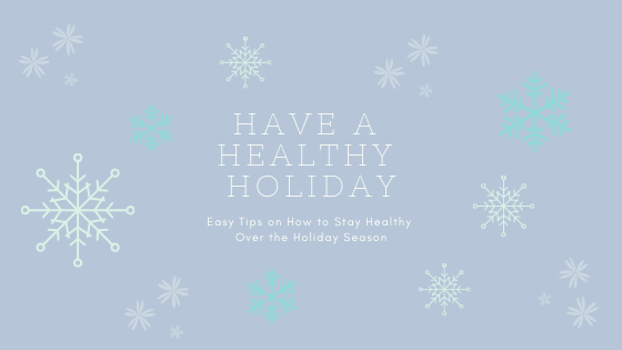 Have a Healthy Holiday