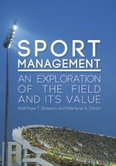 Cover image of Sport management: An exploration of the field and its value